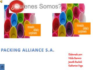 PACKING ALLIANCE S.A.