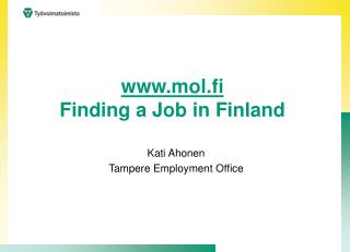 mol.fi Finding a Job in Finland