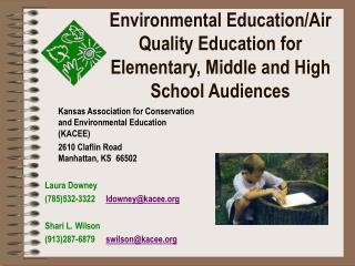 Environmental Education/Air Quality Education for Elementary, Middle and High School Audiences