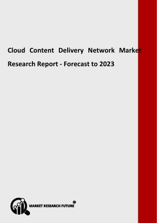 Cloud Content Delivery Network Market