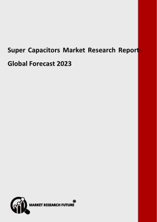 Super Capacitors Research Report