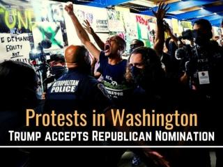 Protests in Washington as Trump accepts Republican nomination