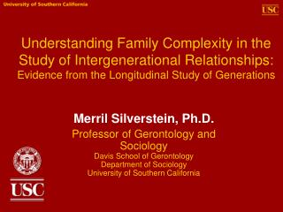 Understanding Family Complexity in the Study of Intergenerational Relationships: Evidence from the Longitudinal Study of