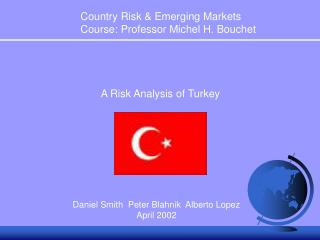 A Risk Analysis of Turkey