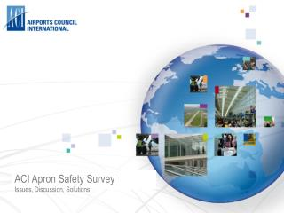 ACI Apron Safety Survey Issues, Discussion, Solutions