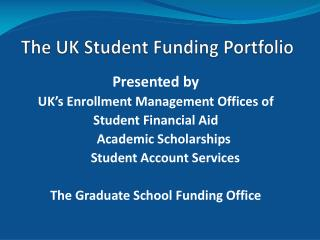 The UK Student Funding Portfolio