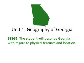 Unit 1: Geography of Georgia