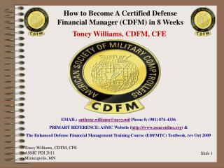 EMAIL:  anthony.williams@navy.mil  Phone #: (901) 874-4336 PRIMARY REFERENCE: ASMC Website ( http://www.asmconline.org )