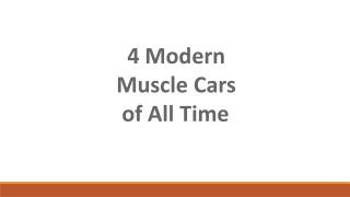 4 Modern Muscle Cars of All Time