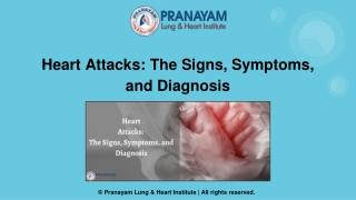 Heart Attack Signs, Symptoms, and Diagnosis