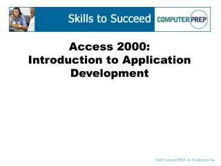 Access 2000: Introduction to Application Development