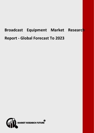 Broadcast Equipment Market Growth