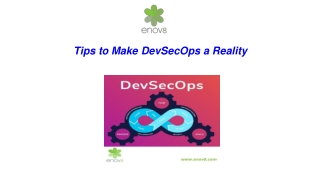 Tips to Make DevSecOps a Reality