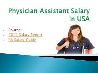 Deeper look on Physicians Assistants Income