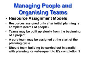 Managing People and Organising Teams