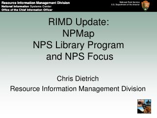 RIMD Update: NPMap NPS Library Program and NPS Focus