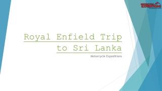 Royal Enfield Trip to Sri Lanka