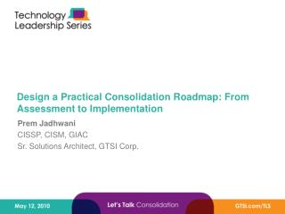 Design a Practical Consolidation Roadmap: From Assessment to Implementation