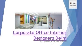 Corporate Office Interior Designers Delhi