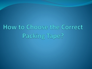 Choose the Correct Packing Tape