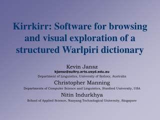 Kirrkirr: Software for browsing and visual exploration of a structured Warlpiri dictionary
