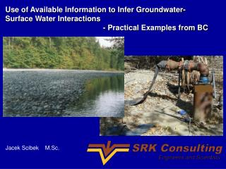Use of Available Information to Infer Groundwater-Surface Water Interactions