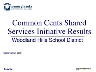 Common Cents Shared Services Initiative Results