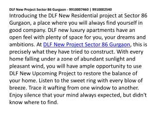 DLF New Project Sector 86 Gurgaon 9910007460,9910002540