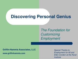 Discovering Personal Genius
