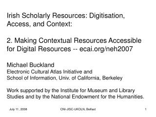 Irish Scholarly Resources: Digitisation, Access, and Context: 2. Making Contextual Resources Accessible for Digital Reso