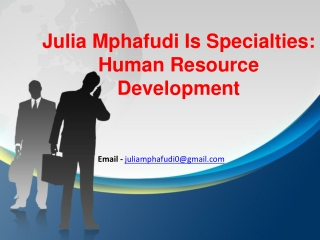 Julia Mphafudi HR ( Human Resources )  Manager