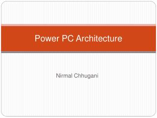 Power PC Architecture