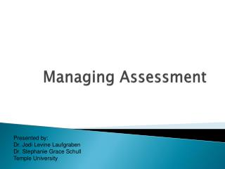 Managing Assessment