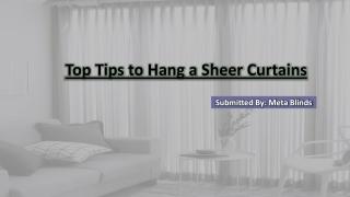 Top tips to hang a sheer curtains