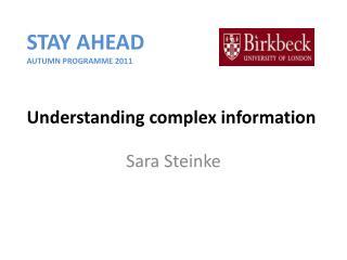 Understanding complex information