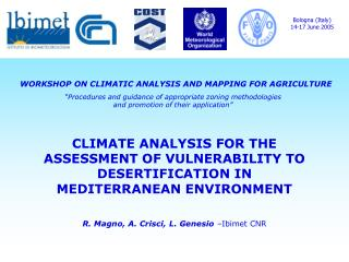 CLIMATE ANALYSIS FOR THE ASSESSMENT OF VULNERABILITY TO DESERTIFICATION IN MEDITERRANEAN ENVIRONMENT