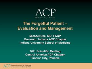 The Forgetful Patient – Evaluation and Management
