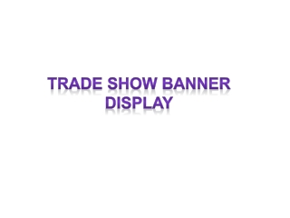 Trade Show Banner Displays