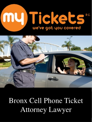 Bronx Cell Phone Ticket Attorney Lawyer