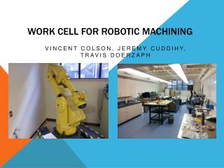 Work Cell For Robotic Machining