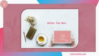 Wider Toe Box