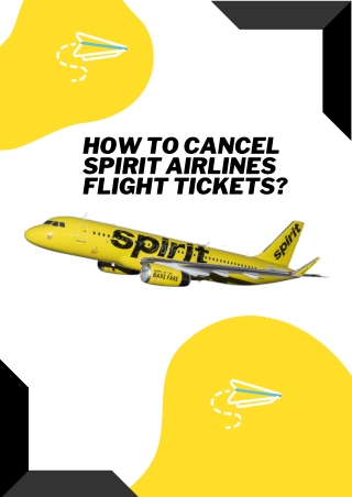 How to cancel Spirit Airlines Flight tickets?