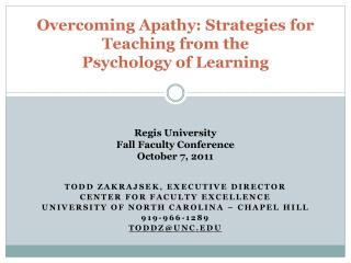 Overcoming Apathy: Strategies for Teaching from the  Psychology of Learning
