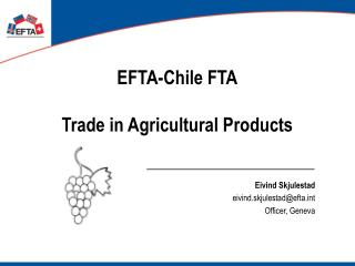 EFTA-Chile FTA Trade in Agricultural Products