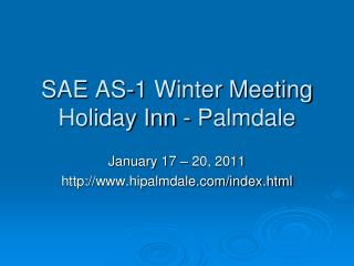 SAE AS-1 Winter Meeting Holiday Inn - Palmdale