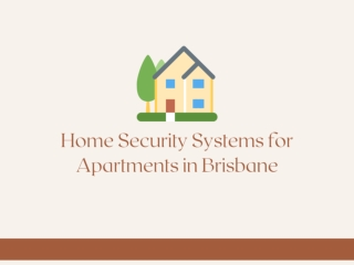 Home Security Systems for Apartments in Brisbane