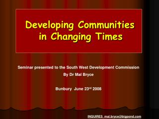 Developing Communities  in Changing Times