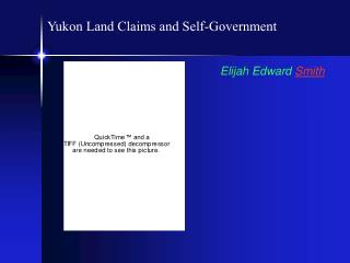 Yukon Land Claims and Self-Government