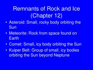 Remnants of Rock and Ice (Chapter 12)
