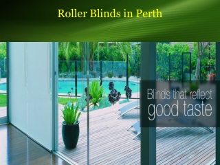 Best Quality Roller Blinds in Perth
